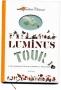 Le LUMINUS TOUR
